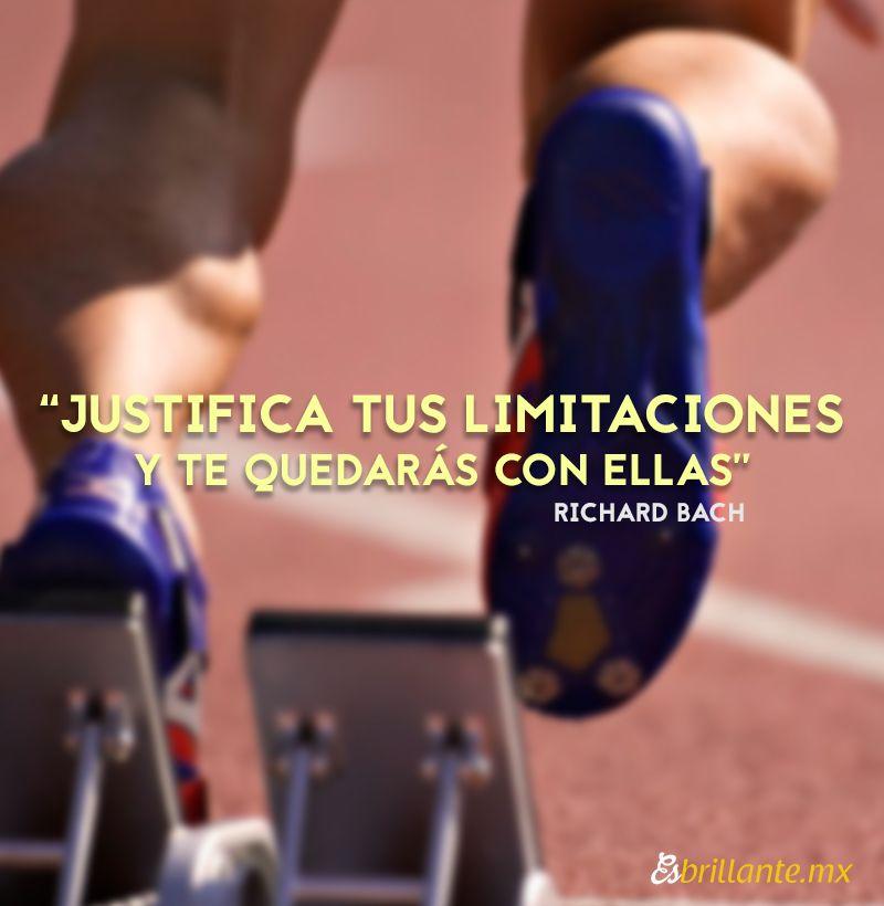 """""""Justifica tus limitaciones y te quedarás con ellas""""  Richard Bach  #frasedeldía #emprendedores"""