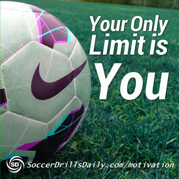 Football Training Motivational Quotes: Soccer Motivation - Your Only Limit Is You
