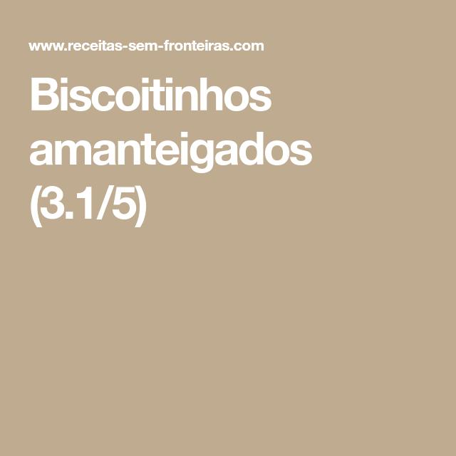 Biscoitinhos amanteigados (3.1/5)