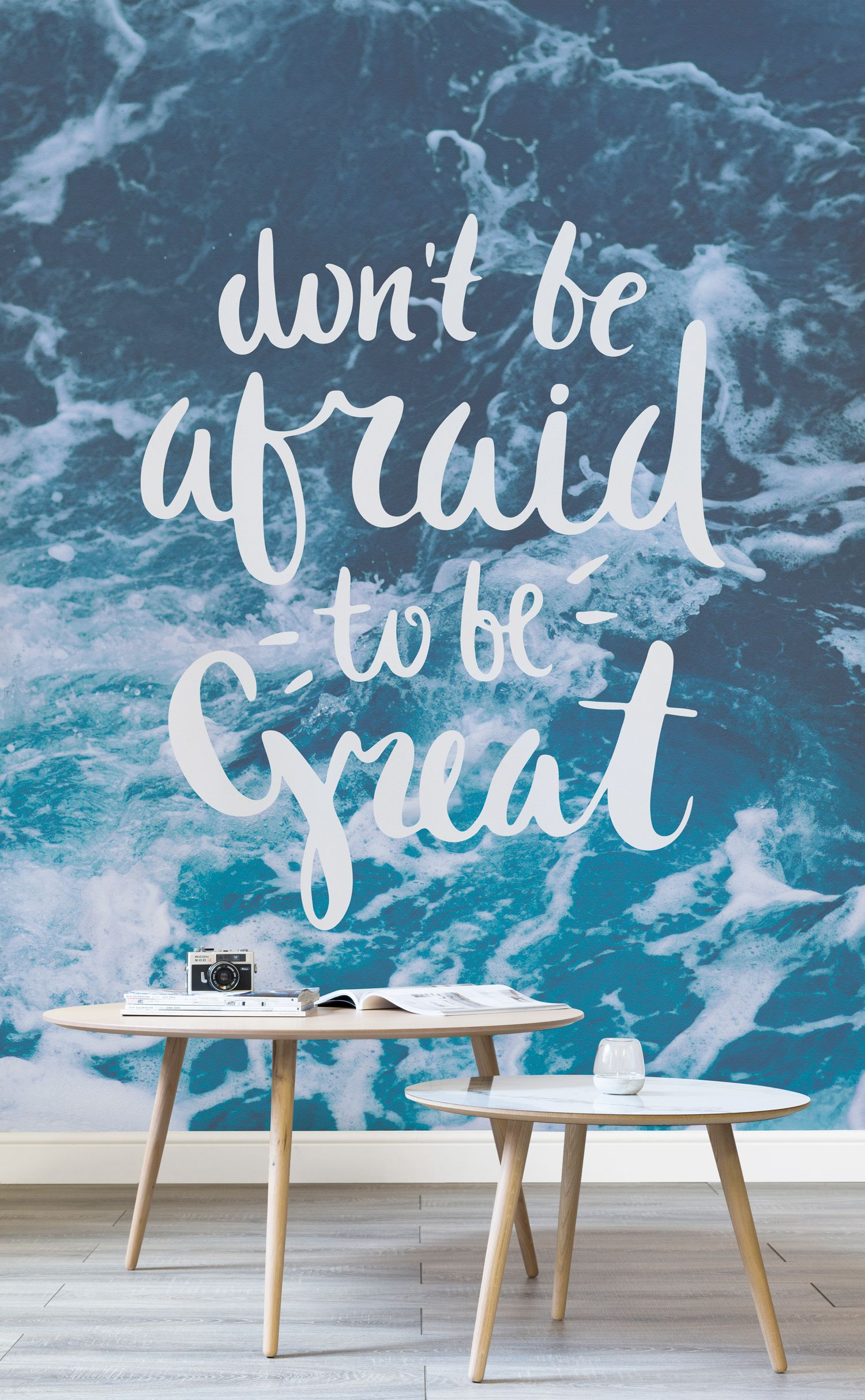 be great inspirational quote wallpaper mural chacha wallpaperthis quote wallpaper mural balances between washed blue tones of the ocean with a bold graphic pair with neutral furnishings for a totally serene