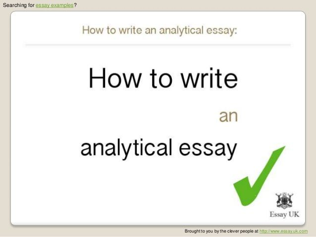 How To Write An Analytical Essay  Essay Examples By Essayuk Via  How To Write An Analytical Essay  Essay Examples By Essayuk Via Slideshare