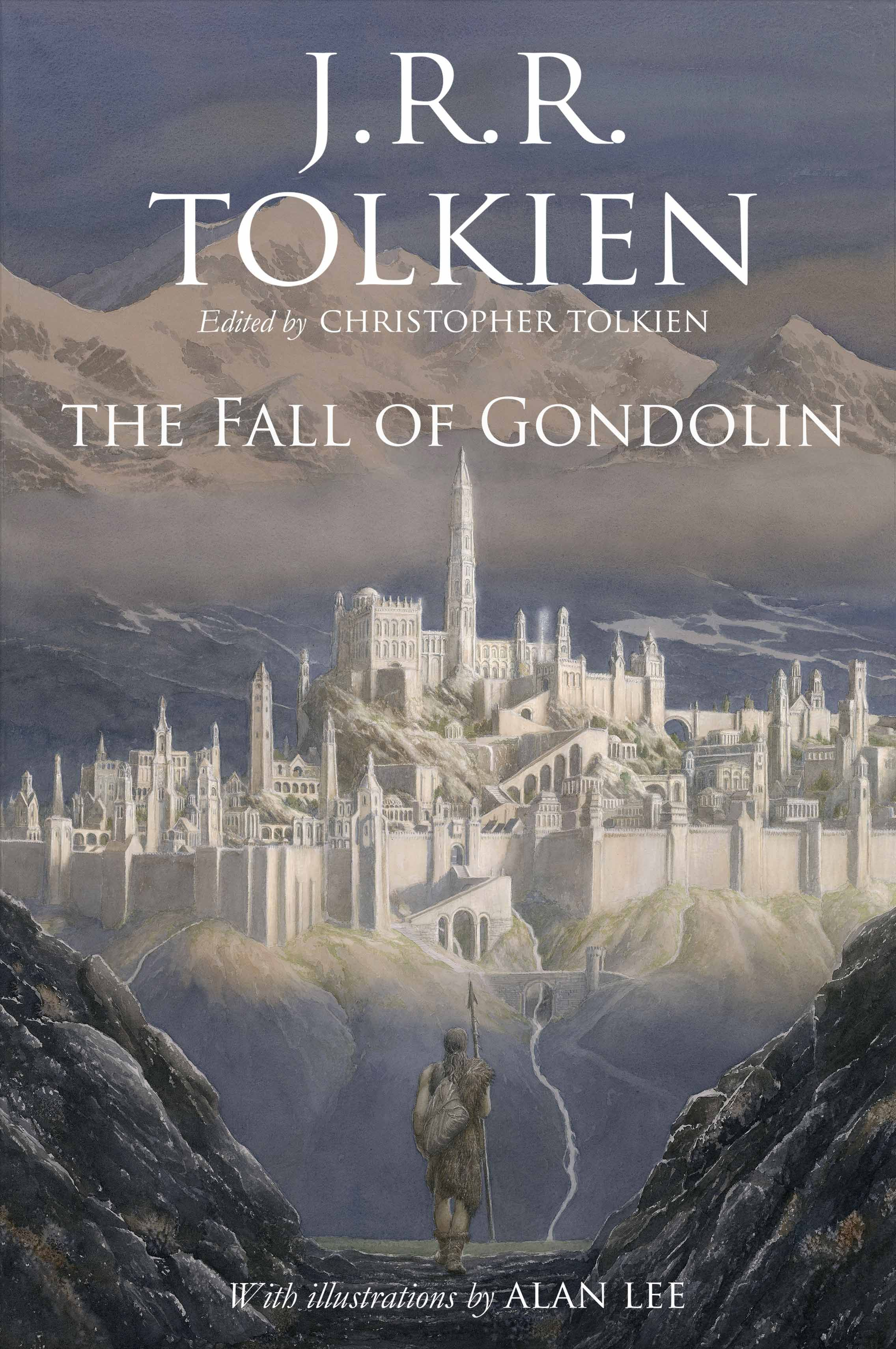 The Fall Of Gondolin So Excited For This To Come Out Tolkien Books Fantasy Books Middle Earth Books
