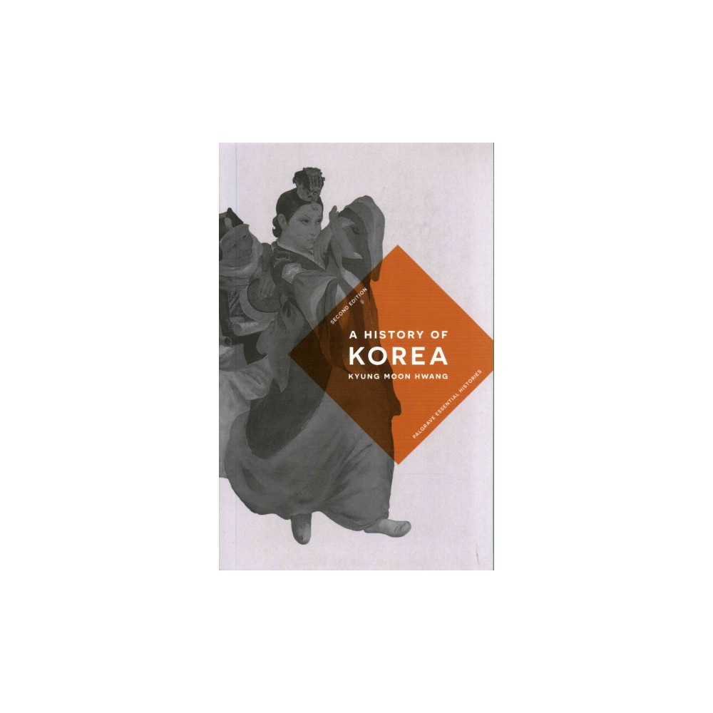 History of Korea : An Episodic Narrative (Paperback) (Kyung Moon Hwang)