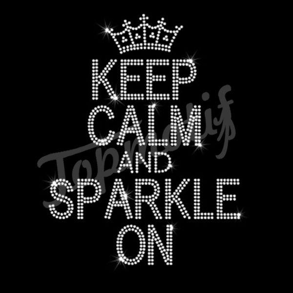 Keep calm and sparkle on custom iron on transfers  ef7e8932299a