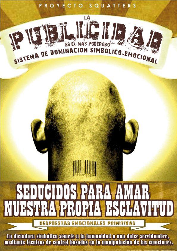 La publicidad 2 | Proyecto Squatters | Regràfica | http://contra-anuncios-squatters.blogspot.com.ar/2012/01/la-dictadura-simbolica-somete-la_07.html?view=flipcard&m=1