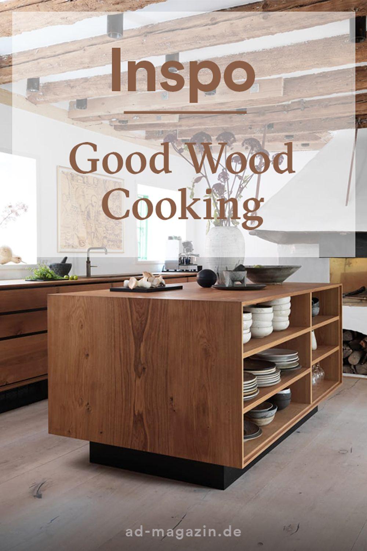 good wood cooking | küche accessoires, küche, design