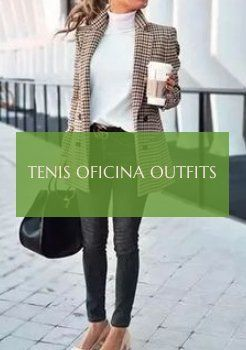 10 more Tenis oficina outfits amp amp tenis oficina outfits 2020