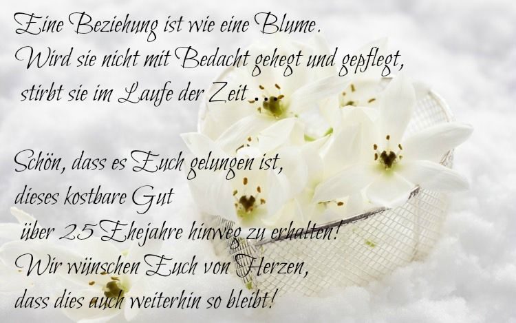 25 Jahre Gluckliche Ehe Silberhochzeit Spruch Spruche Hochzeit Spruche Zur Goldenen Hochzeit