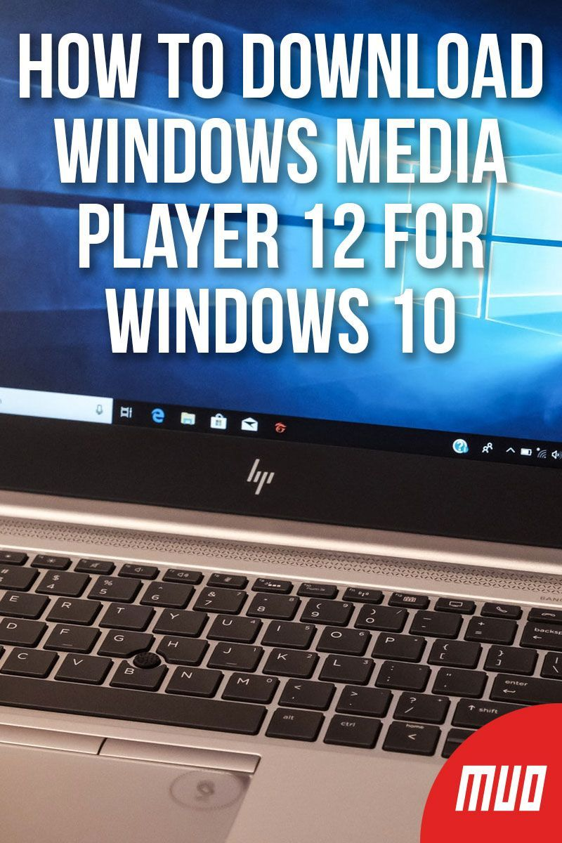 How to Download Windows Media Player 12 for Windows 10 in