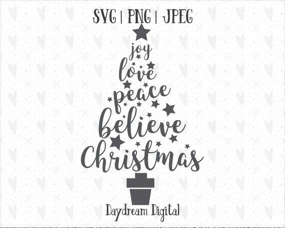 Download Joy, Love, Peace, Believe, Christmas   Christmas Tree Word ...