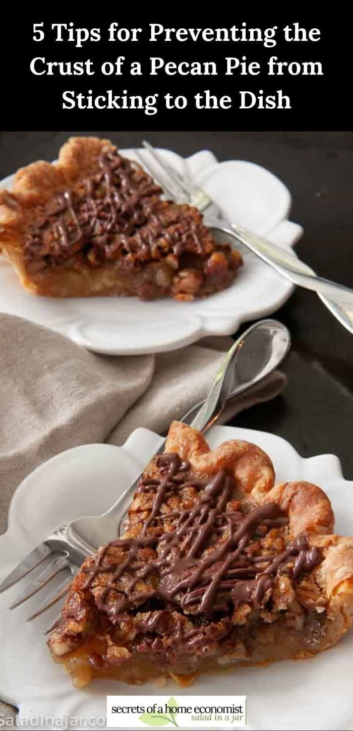 Browned-Butter Pecan Pie with 5 Tips for Preventing the Crust from Sticking #pecanpierecipe