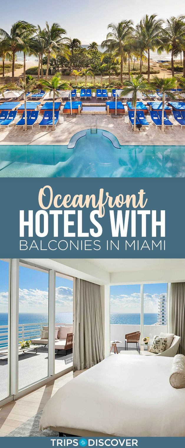Top 10 Miami Oceanfront Hotels With Balconies