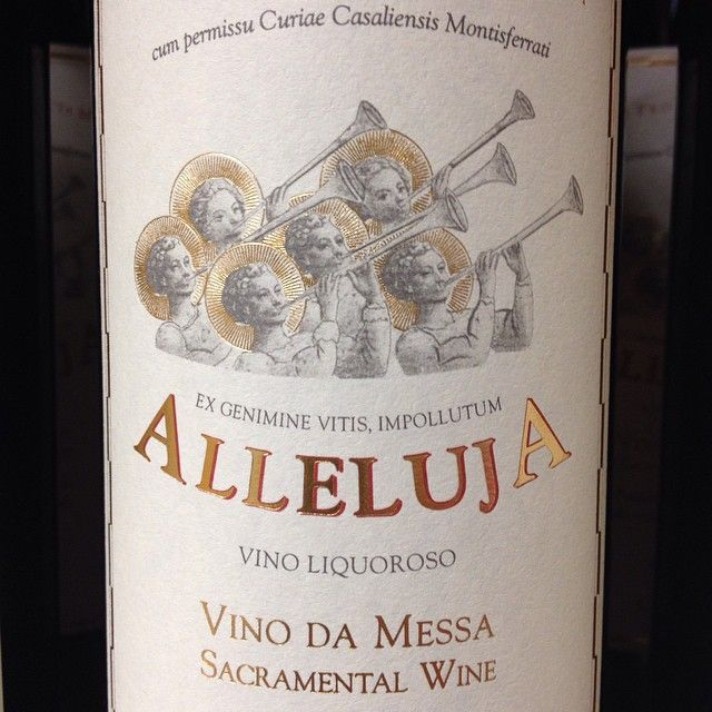 Alleluja #sacramental #wine #ExploreAsti #Blog #Tour #Asti #vino da messa Colle Don Bosco #DonBosco