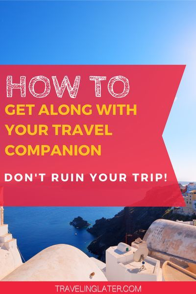 The last thing you want is to let your travel buddy ruin your trip! Check out this cheat sheet with tips for getting along while you travel. There are conversations to have before, during, and after your trip. Simple things to think about before you leave and while you're on your trip. Whether you're taking a road trip, a cruise, traveling to Europe, or across the US, you can use these travel tips for getting along with any travel partner. #traveltips #grouptravel #couplestravel