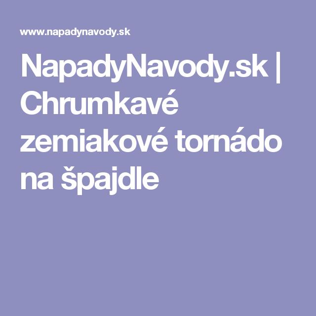 NapadyNavody.sk   Chrumkavé zemiakové tornádo na špajdle