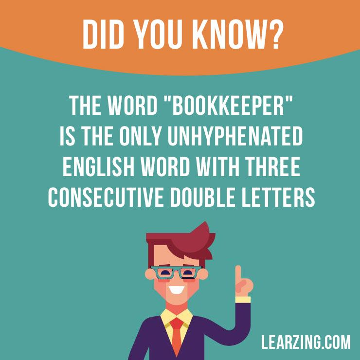 Did You Know The Word Bookkeeper Is The Only Unhyphenated English