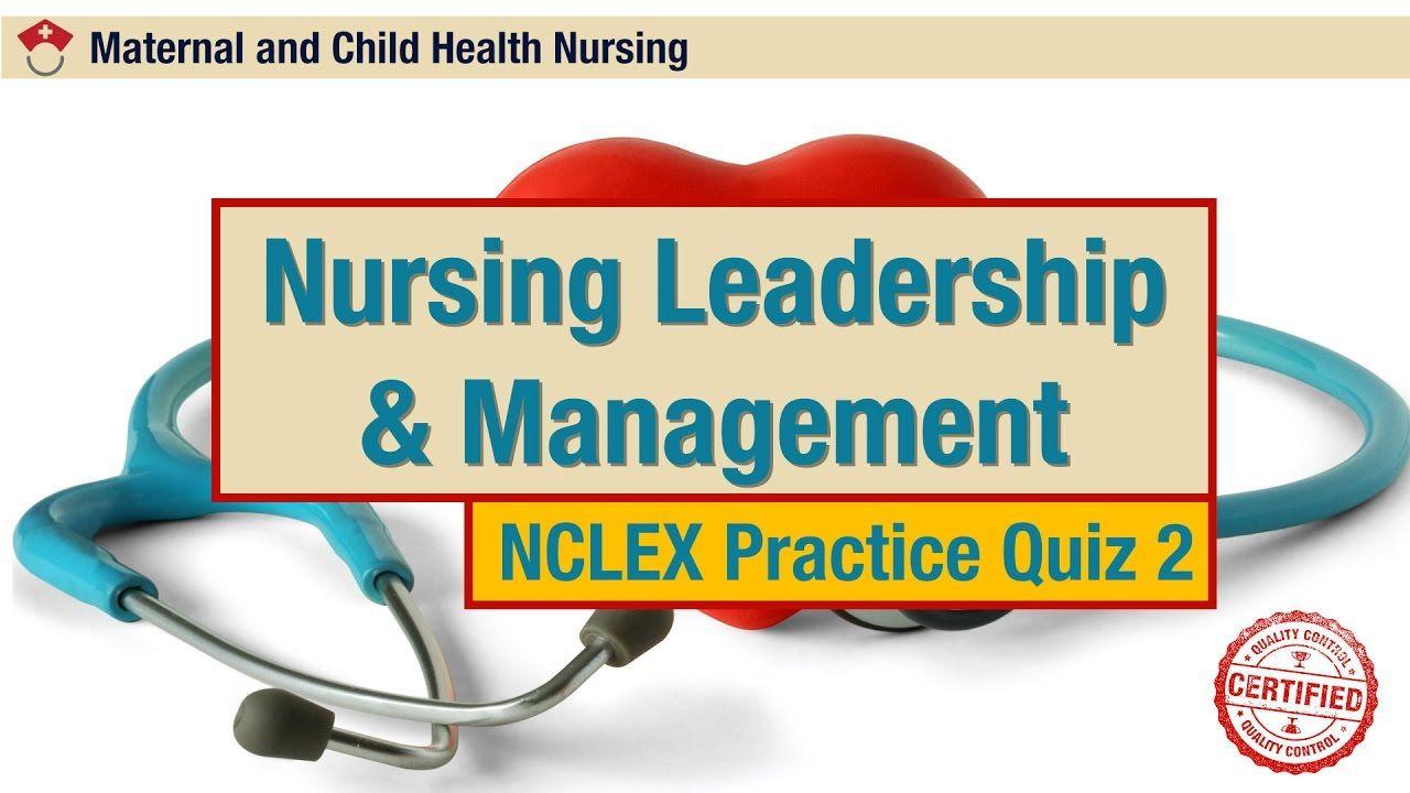 Nursing leadership management nclex practice quiz 2 nclex nursing leadership management nclex practice quiz 2 xflitez Choice Image