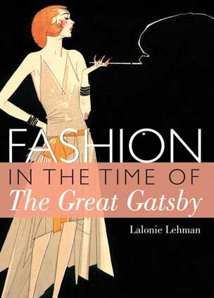 Through His Celebrated Novels And Short Stories F Scott Fitzgerald Created And Recorded The Roaring Twenties The Great Gatsby Book Gatsby Book Fashion Books