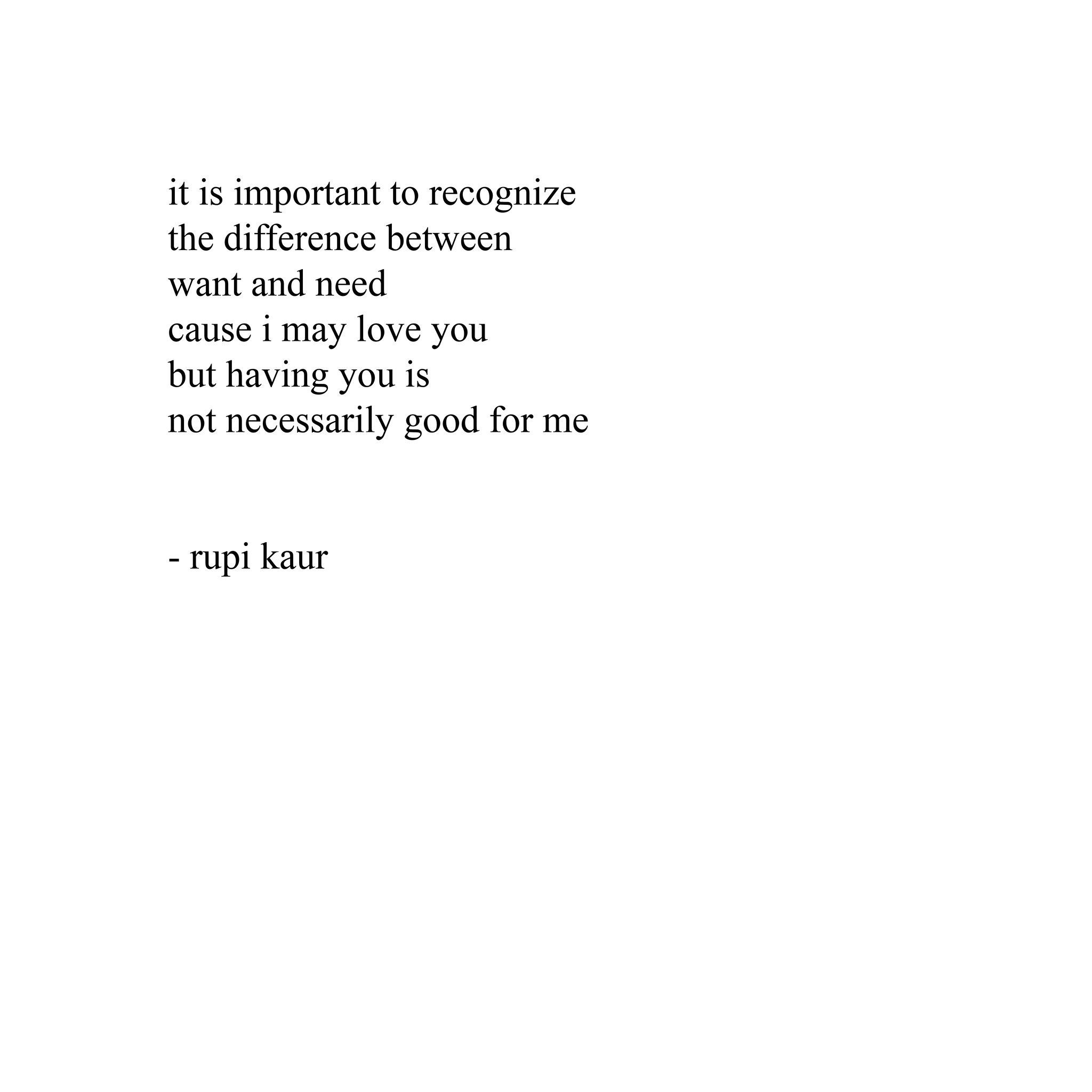 Want and need | Quotes | Poetry quotes, Rupi kaur quotes