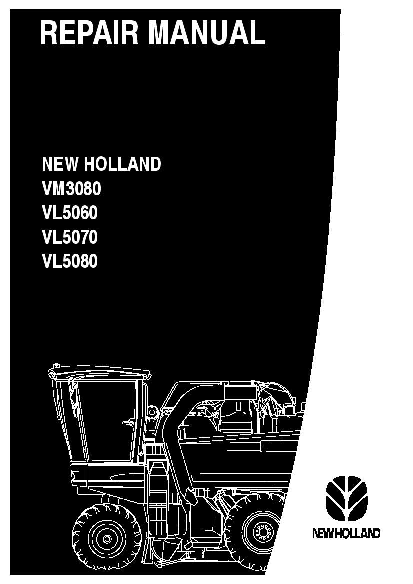 Repair Service New Holland Vm3080 Vl5060 Vl5070 Vl5080 Workshop Repair Service Manual Pdf Download Servicemanual Operat New Holland Repair Manuals Repair