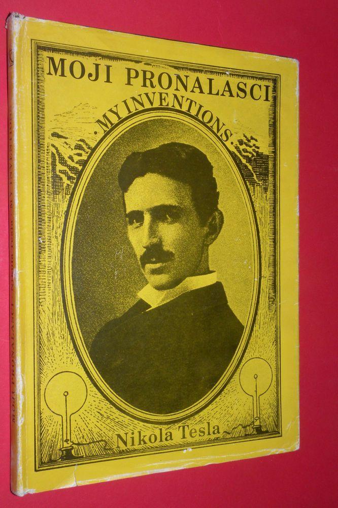 My Inventions Nikola Tesla 1984 By Branimir Valic Unique Exyu Book