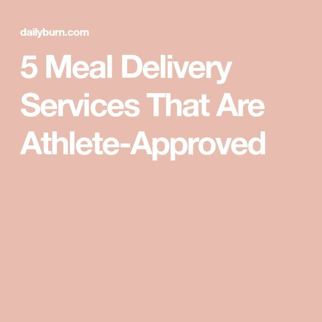 The 5 Best Meal Delivery Services Athlete-Approved - Meal Delivery Service - Ideas of Meal Delivery Service -   5 Meal Delivery Services That Are Athlete-Approved