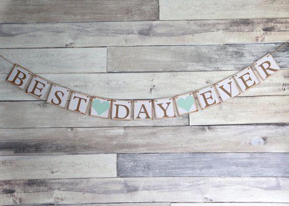 Best Day Ever Banner, Best Day Ever Sign, Wedding Backdrop, Wedding Reception Sign