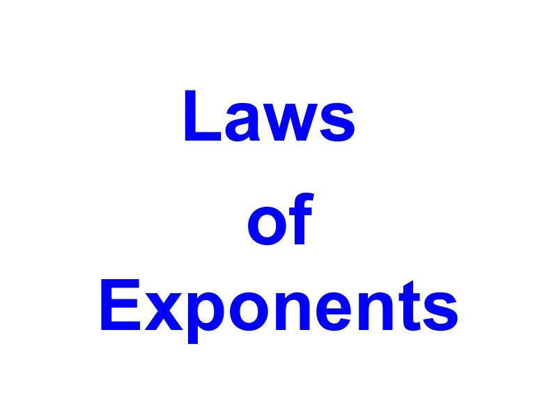 laws-of-exponents-1677801 by Josephil Saraspe via Slideshare