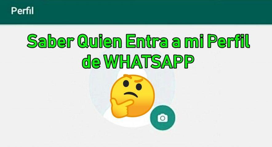Quien Visita Mi Perfil De Whatsapp Perfil Whatsapp Perfil Whatsapp Plus
