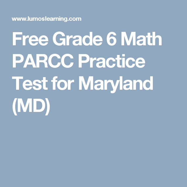 Free Grade 6 Math PARCC Practice Test for Maryland (MD) | Teaching ...