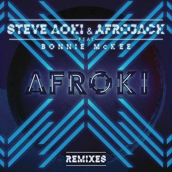 Steve Aoki & Afrojack Feat. Bonnie McKee – Afroki