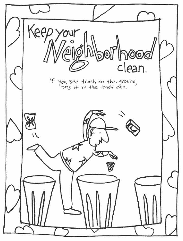 This Coloring Page For Kids Focuses On Keeping Your Neighborhood