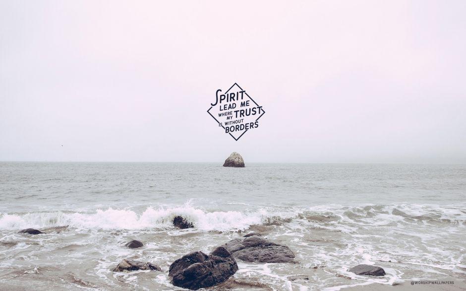 """Oceans"" by Hillsong United // Laptop wallpaper format"