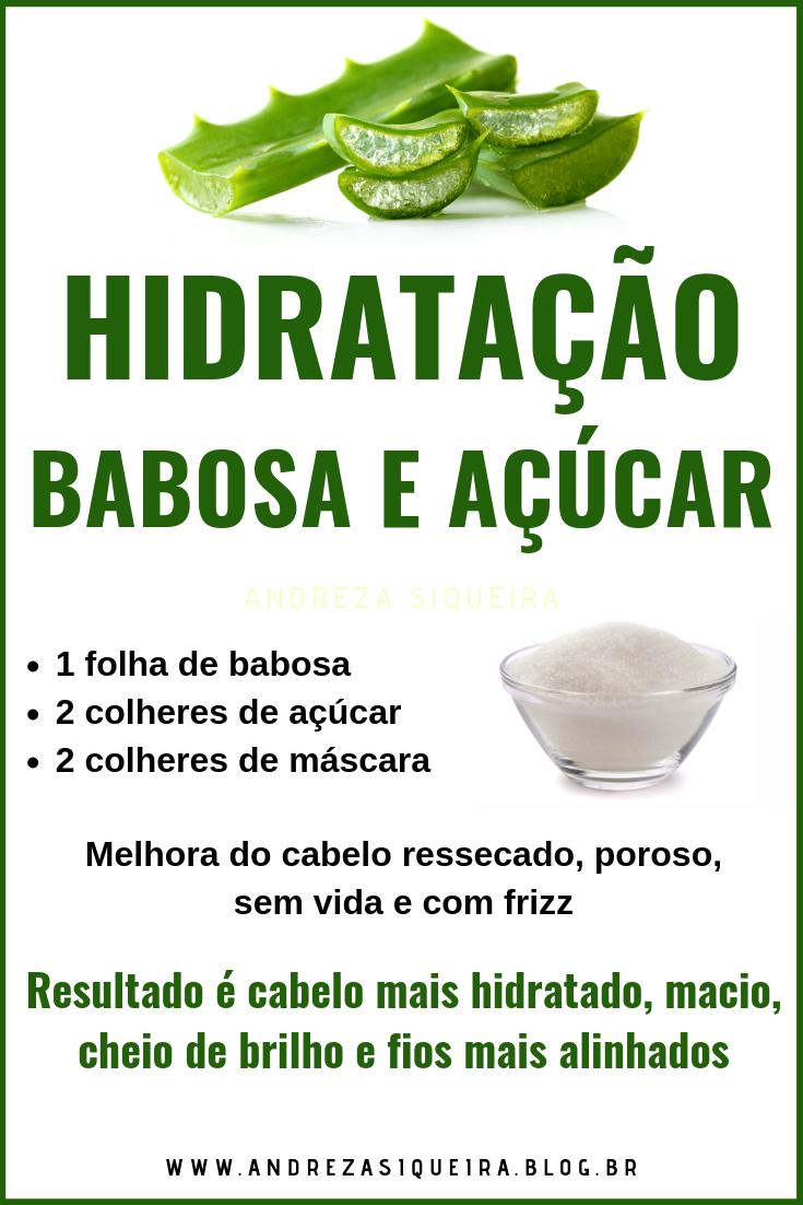 MELHOR HIDRATAÇÃO DE BABOSA E AÇÚCAR | + FORÇA E B