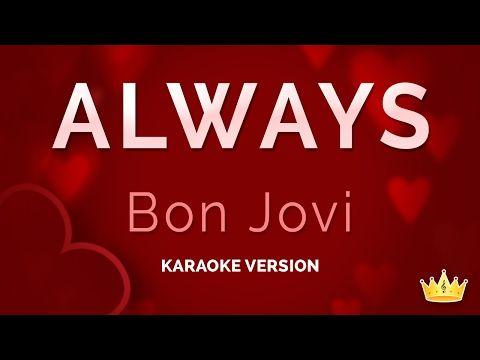 Bon Jovi Always Karaoke Version Youtube Bon Jovi Always
