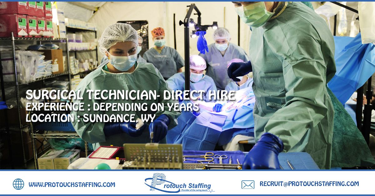 SURGICAL TECHNICIAN DIRECT HIRE Technician, Surgical