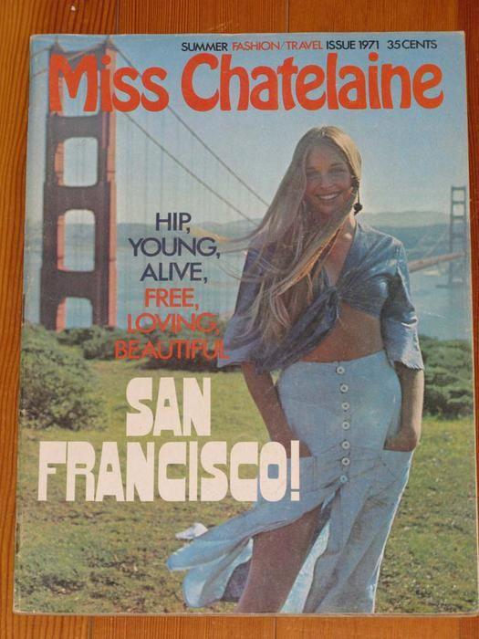 1971 Miss Chatelaine Summer Fashion Travel Issue Old Magazines Travel Style Magazine Cover