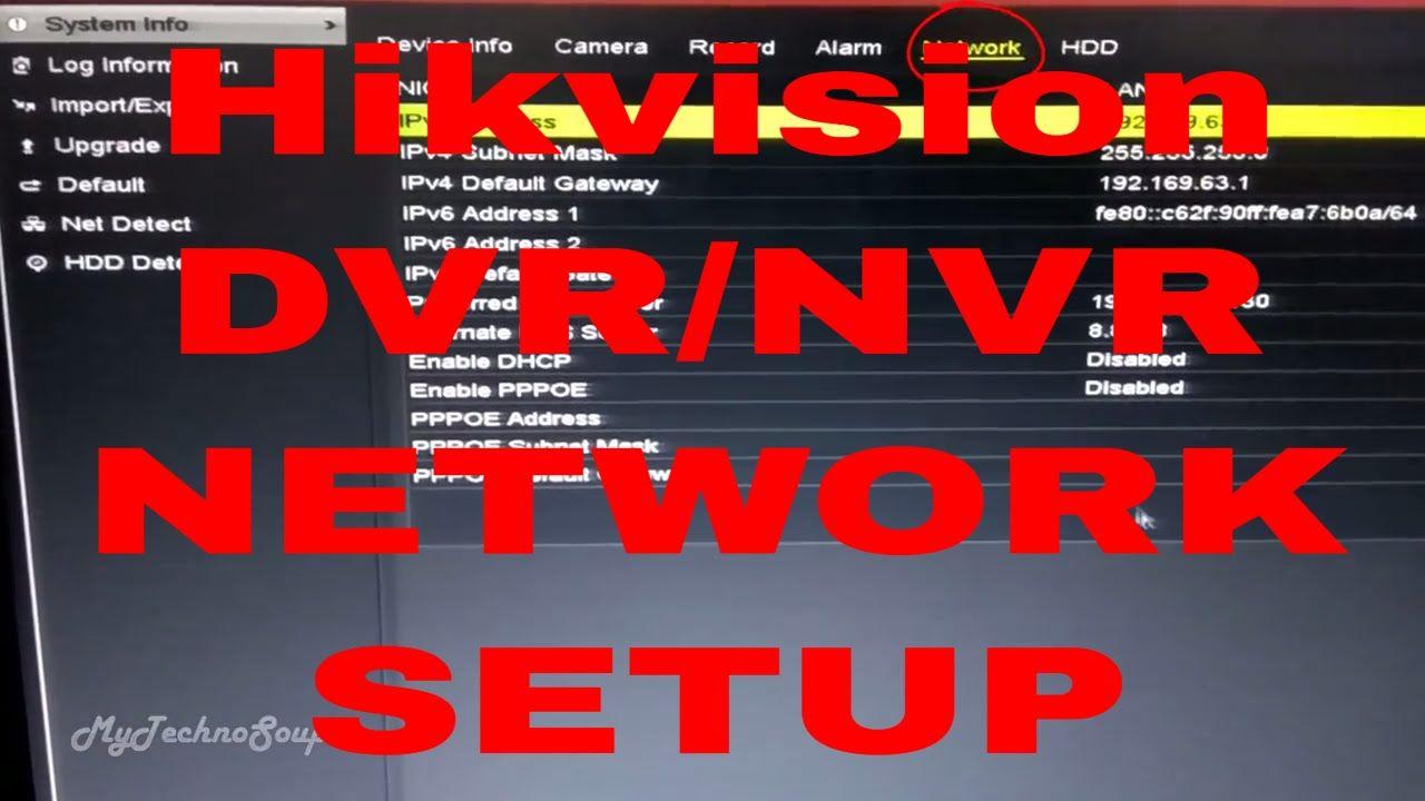 HIKVISION DVR/NVR NETWORK SETUP(Remote View) | HIKVISION DVR/NVR