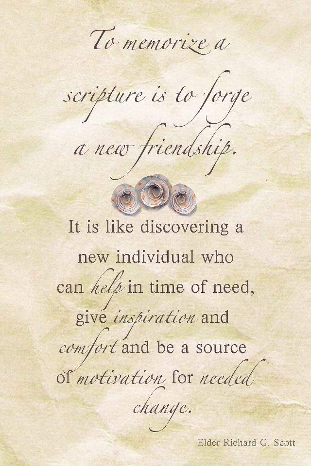 """""""Learning, pondering, searching, and memorizing scriptures is like filling a filing cabinet with friends, values, and truths that can be called upon anytime, anywhere in the world."""" –Richard G. Scott http://youtu.be/zeA8o-VFdWQ; www.lds.org/scriptures?lang=eng; https://www.facebook.com/pages/The-Holy-Bible-Authorized-King-James-Version/212128295484505"""