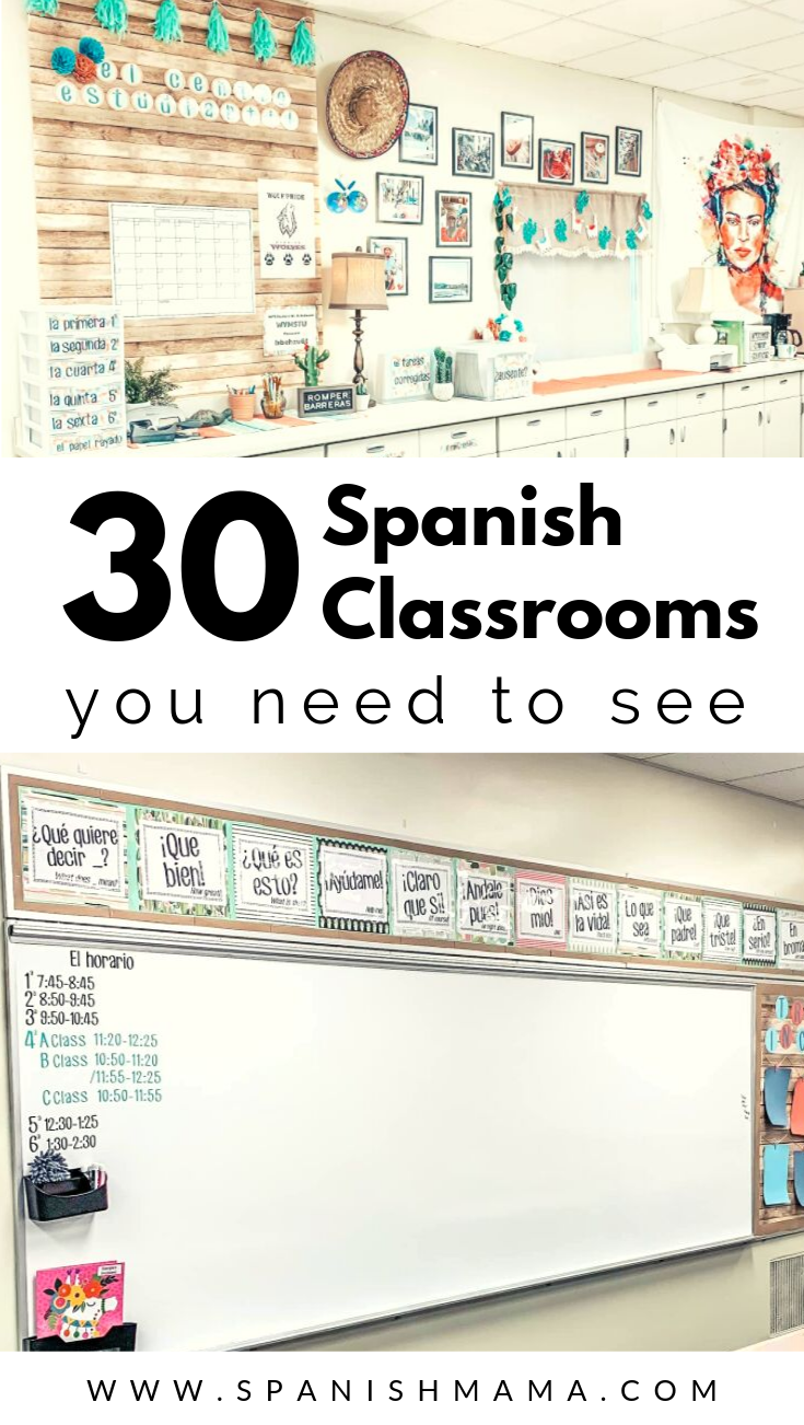Spanish Classrooms Tour A Peek Into 30 Rooms Spanish Classroom