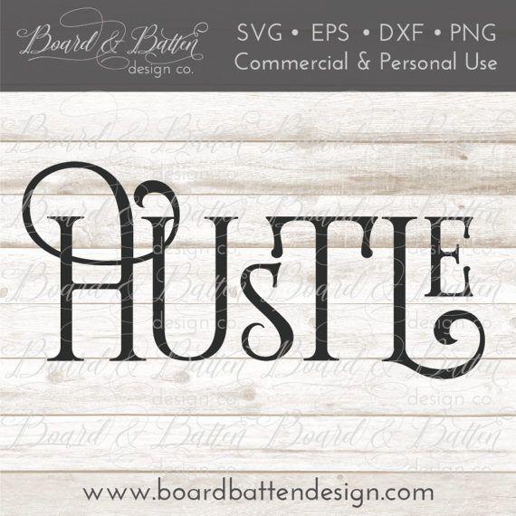 Hustle Svg File Motivational Svg Files Entrepreneur Svg Etsy Motivational Svg Motivational Svg Files Svg