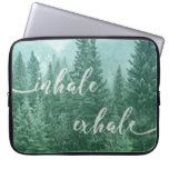 Forest Inhale Exhale Quote Nature Photo Laptop Sleeve
