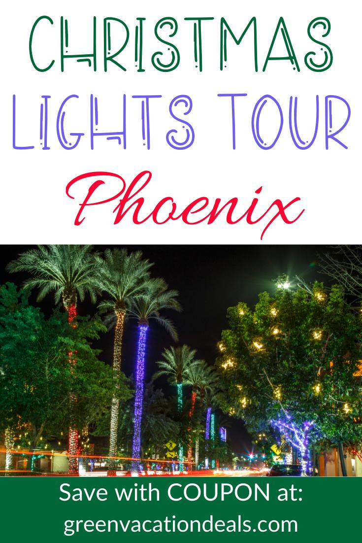 Christmas Lights Tour Phoenix Coupon Christmas Light Tour Lights Tour Holiday Lights Display