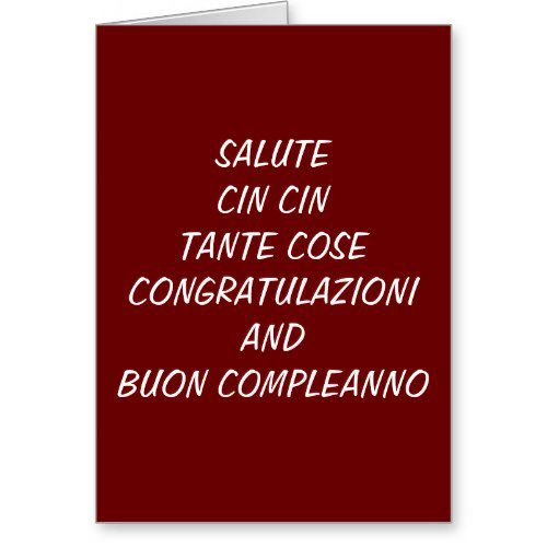CONGRATULAZIONI/BUON COMPLEANO-ITALIAN BIRTHDAY