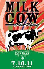 FAIR OAKS FARMS MILK COW BLUES FESTIVAL