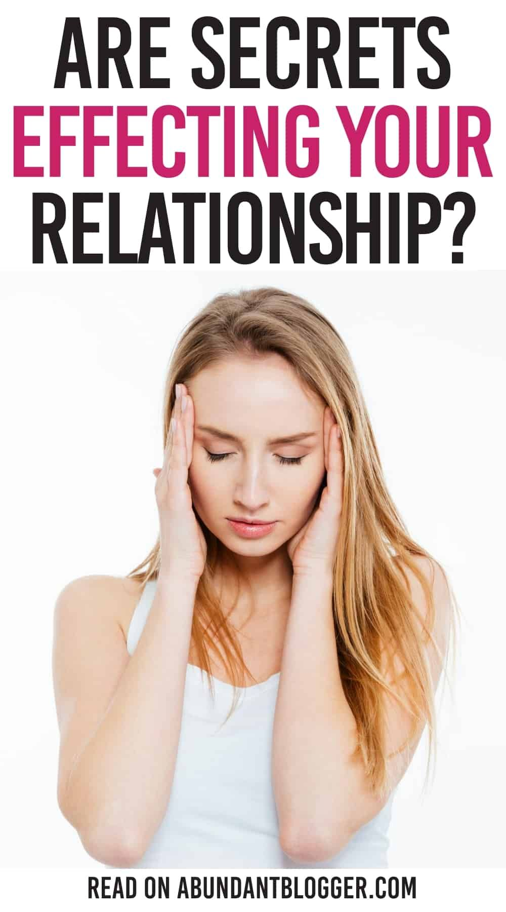 Is It Ok To Keep Secrets In A Relationship? Relationship