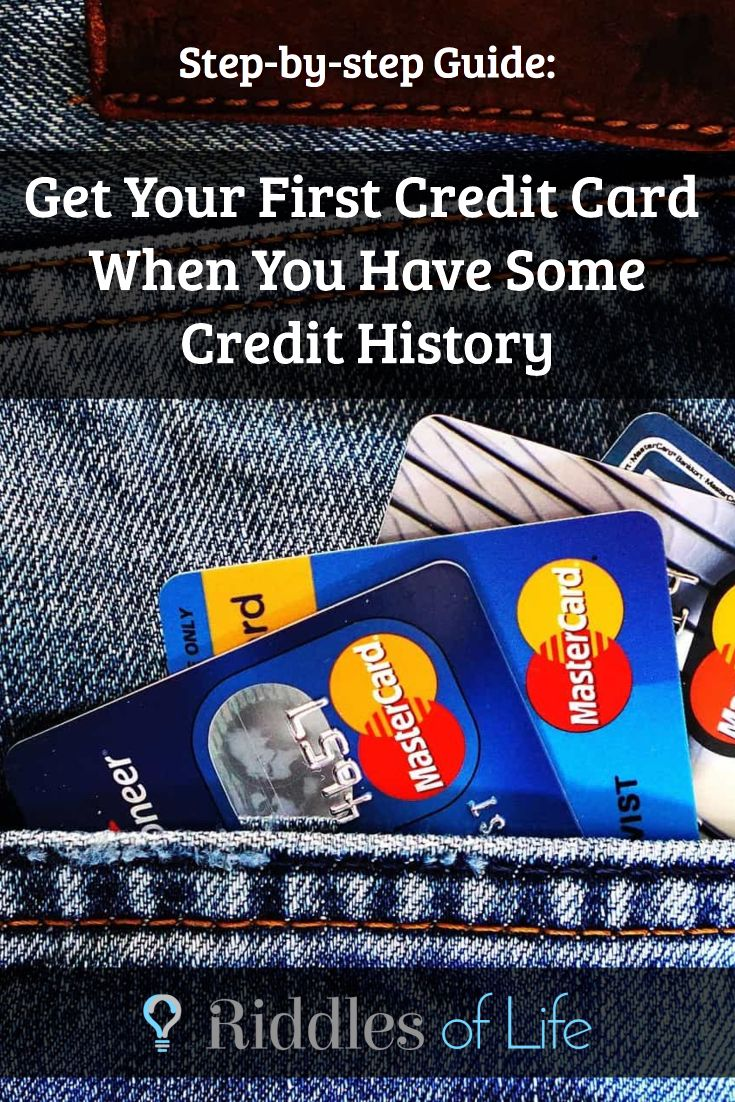 Get your first credit card when you have some credit