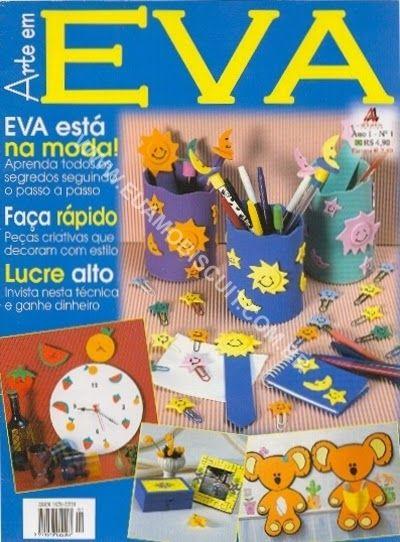 Artesanato com amor...by Lu Guimarães: Revista Arte em EVA n 1