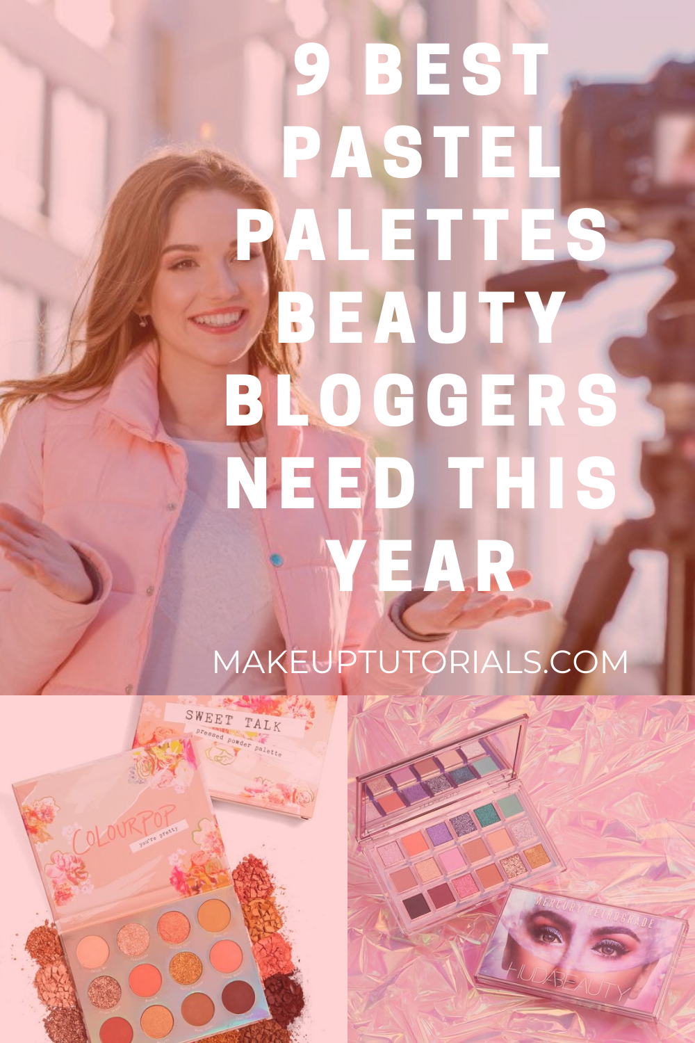 9 Best Pastel Palettes Beauty Bloggers Need This Year in