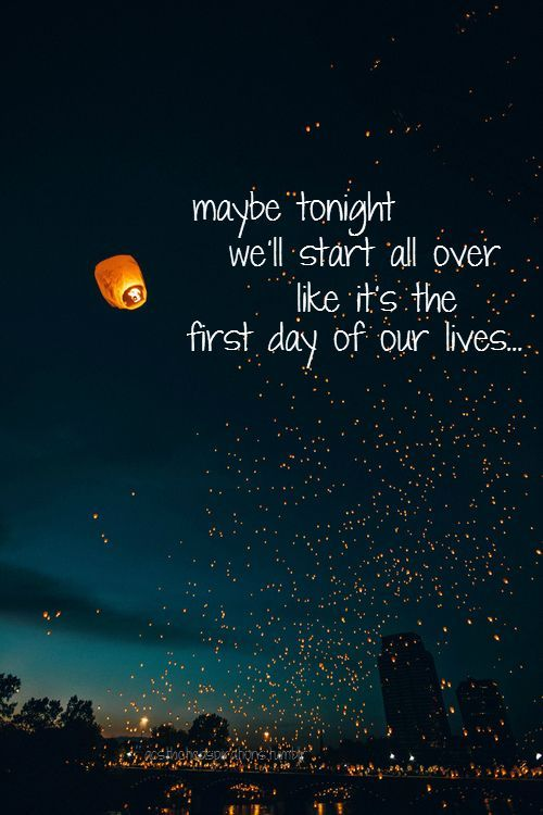Charming Maybe Tonight Weu0027ll Start All Over Like Itu0027s The First Day Of Our Lives.  Summer Night QuotesSummer ...